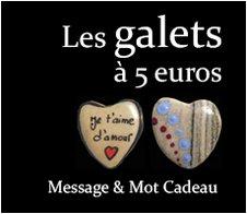 Les Galets à 5 euros : Message et mot cadeau symbolique original